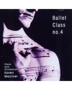 Karen MacIver Ballet Class No.4 CD